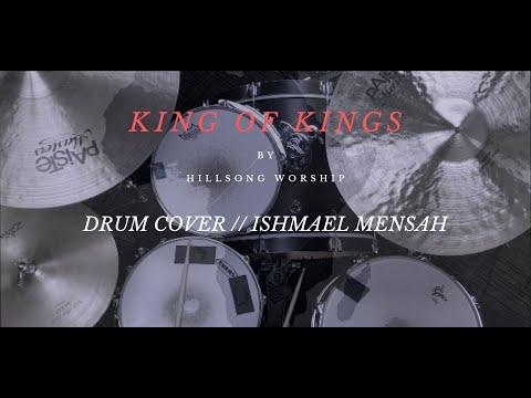 King Of Kings // Hillsong Worship (Drum Cover)