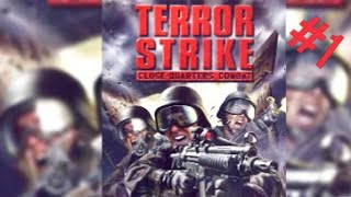 Terror Strike:Close Quarters Combat-Bölüm 1