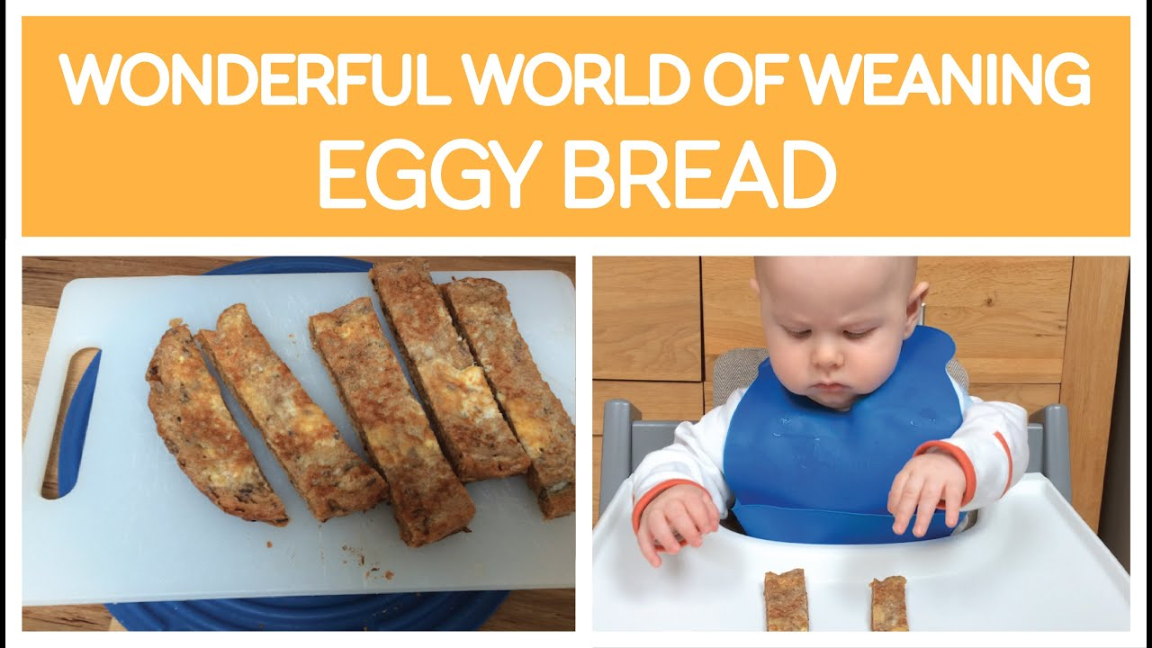 Weaning Recipe Eggy Bread French Toast 6 Months