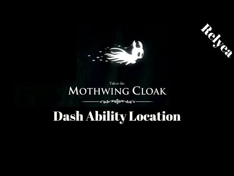 Hollow Knight- How To Find The Dash Ability/ Mothwing Cloak-  Step By Step Guide