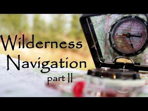 Woodsmanship 101 - Navigation II