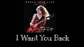 Watch Taylor Swift I Want You Back video