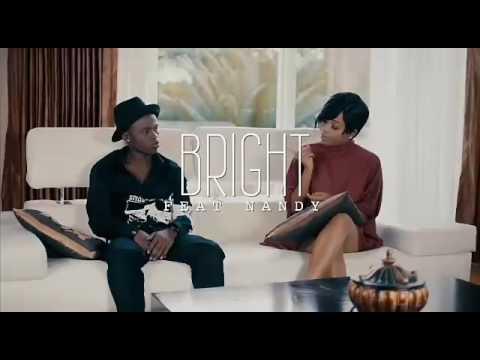 Bright ft. Nandy - umebadilika  Coming soon