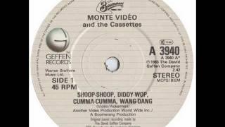 Monte Video & The Cassettes - Shoop - Shoop, Diddy - Wop, Cumma - Cumma, Wang - Dang. (CD)