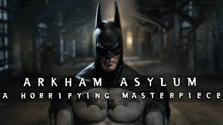Batman Arkham Asylum: A Horrifying Masterpiece