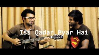 Iss Qadar Pyar Hai | Ankit Tiwari | Sonu Nigam | Bhaag Johnny | (cover) Ft Vijay Prabhakar