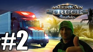 American Truck Simulator Gameplay #2 - Caught Speeding (PC)