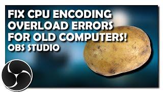 Fix Encoding Overload, Skipped Frames, Lag, Stuttering Etc. in OBS Studio