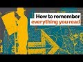 How to remember everything you read   Shane Parrish