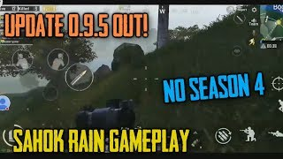 UPDATE 0.9.5 OUT ! SANHOK Rainy Mode | NO SEASON 4 | DYNAMIC Weather First Look Gameplay
