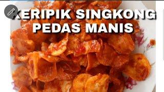 Download RESEP KERIPIK SINGKONG PEDAS MANIS