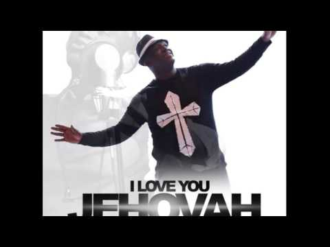Sammie Okposo - I Love You Jehovah (NEW RELEASE 2016)