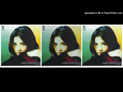 Nadila - Jangan Tinggalkan Aku (1997) Full Album