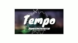 FRANKIEONTHEGUITAR ft. T-REX, LON3R JOHNY, BISPO   - Tempo  ( John Diaz Afro Mix )