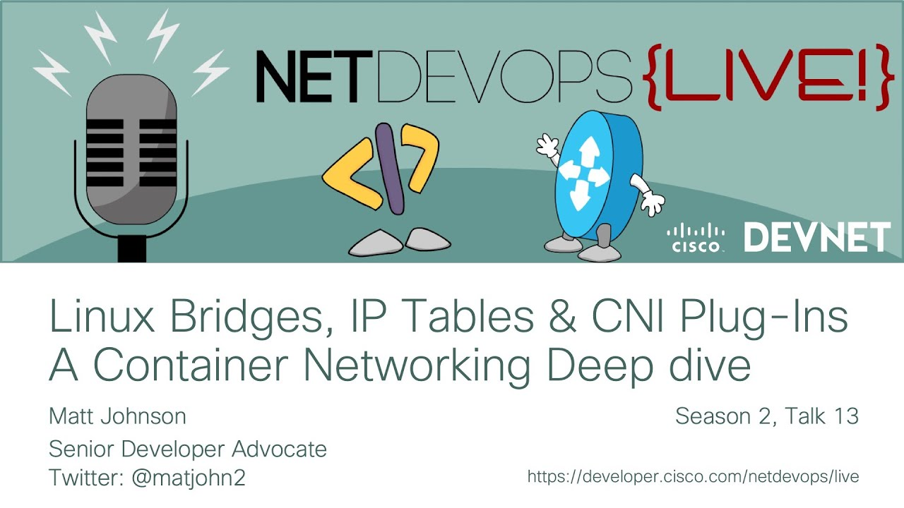 Linux Bridges, IP Tables, and CNI Plug-Ins - A Container Networking Deepdive
