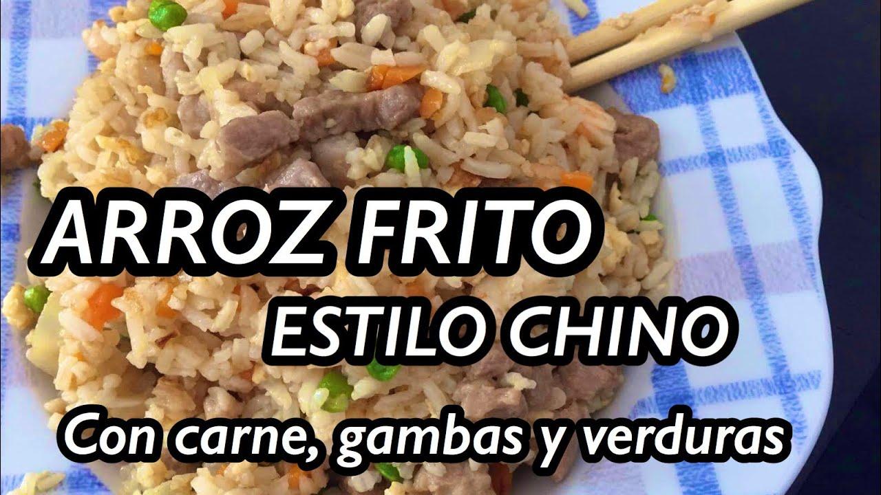 Arroz Frito Con Carne Gambas Y Verduras Estilo Chino Youtube