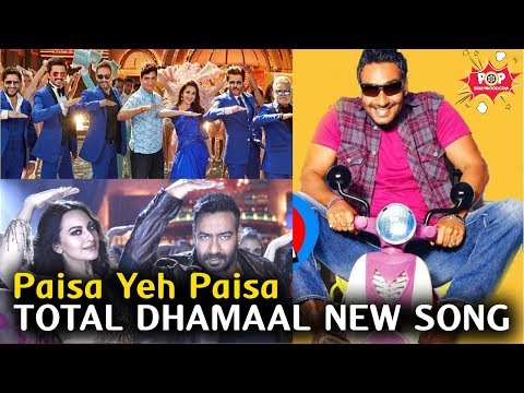After Total Dhamaal Trailer Paisa Yeh Paisa Song Will
