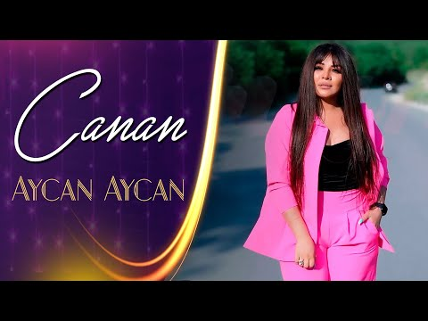 Canan - Aycan Aycan 2021 (Official Music Video)