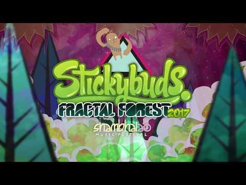 Stickybuds - Fractal Forest Mix - Shambhala 2017