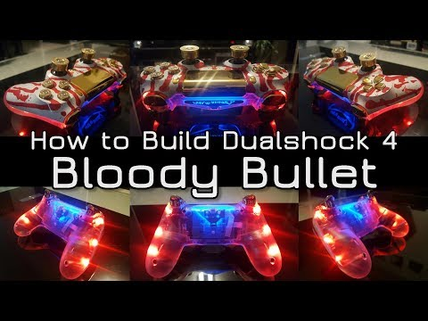 How to build the Dualshock 4 Bloody Bullet