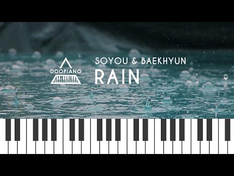 소유 (Soyou) & 백현 (Baekhyun) - 비가와 (Rain) Piano Cover