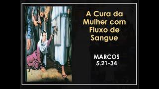 A cura da Mulher com fluxo de sangue - Pr Marcello Costa