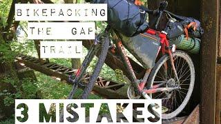 3 Mistakes I Made While BIKEPACKING THE GAP TRAIL