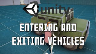 Unity 5 - Entering & Exiting Vehicles