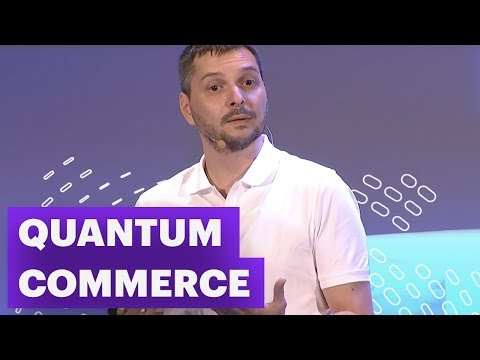 Le eCommerce est mort, vive le Quantum Commerce !