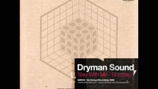 Dryman Sound - Stay With Me
