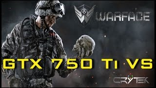 GTX 750 Ti VS Warface