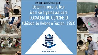 Determinação do teor ideal de argamassa para DOSAGEM DO CONCRETO (Método de Helene e Terzian, 1993)