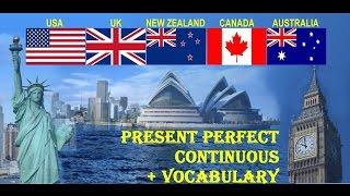 Урок G.4.: Present Perfect Continuous + Vocabulary