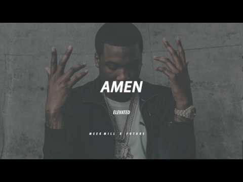 amen || Meek Mill x Future TYPE BEAT
