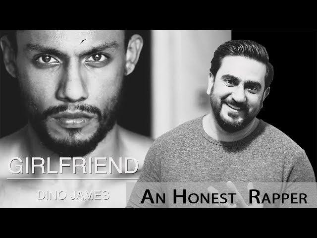 Dino James - GIRLFRIEND Music Video Reaction | An Honest  Rapper