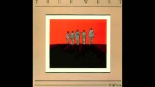 True West - Drifters (Full Album)