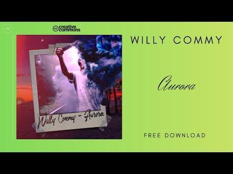 Willy Commy - Aurora