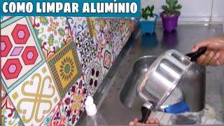 COMO AREAR E DAR BRILHO EM PANELA DE ALUMÍNIO (DICA FÁCIL)