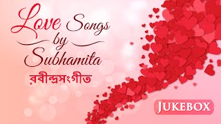 Rabindra Sangeet Love Songs by Subhamita - Gopano Kathati - Hit Bengali Songs