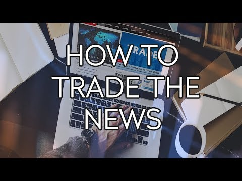 How To Trade The News - TradersTV #13
