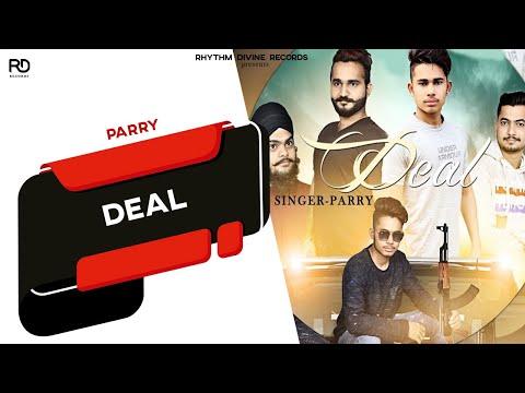 DEAL (Audio Song) PARRY | Shiva Malik | Latest Punjabi Songs 2018 | Rhythm Divine Records