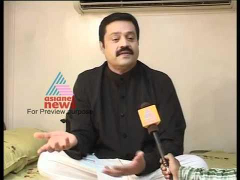Interview with Super Star Suresh Gopi