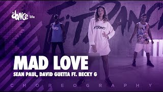 Mad Love  Sean Paul David Guetta ft Becky G  FitDance Life (Choreography) Dance Video