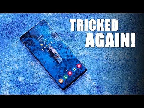 Samsung Galaxy S10 - TRICKED AGAIN?