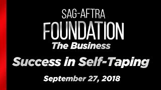 The Business: Success in Self-Taping