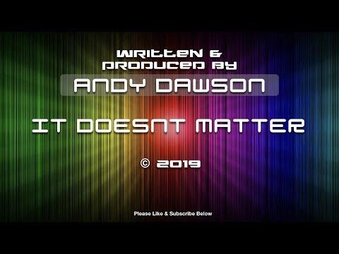 Andy Dawson - It Doesn't Matter - Original