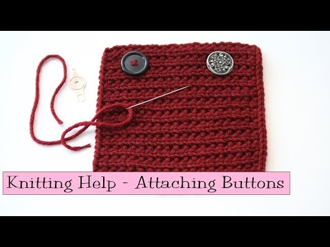 Knitting Help - Attaching Buttons