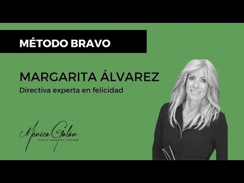 Margarita Álvarez, alta directiva experta en felicidad, aconseja el Método Bravo de Mónica Galán
