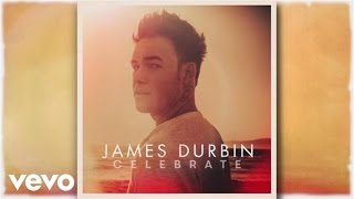 James Durbin - Louder Than a Loaded Gun (Pseudo Video)