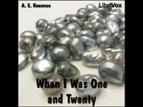WHEN I WAS ONE AND TWENTY by A. E. Housman FULL AUDIOBOOK | Best Audiobooks